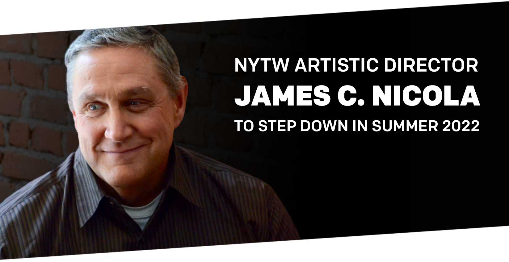 NYTW Artistic Director James C. Nicola